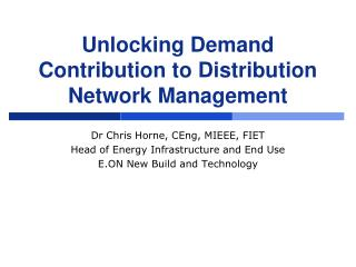 Unlocking Demand Contribution to Distribution Network Management