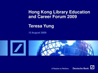 Hong Kong Library Education and Career Forum 2009 Teresa Yung