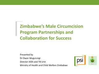 Zimbabwe's Male Circumcision Program Partnerships and Collaboration for Success