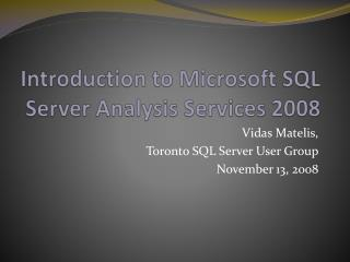 Introduction to Microsoft SQL Server Analysis Services 2008
