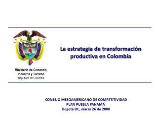 La estrategia de transformación productiva en Colombia