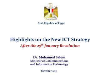Highlights on the New ICT Strategy After the 25 th  January Revolution