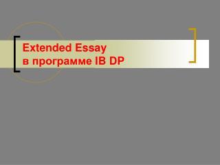 Extended Essay ? ?????????  IB DP