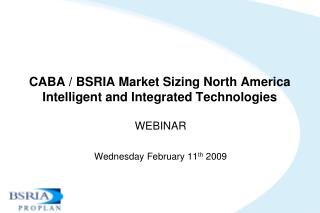 CABA / BSRIA Market Sizing North America Intelligent and Integrated Technologies