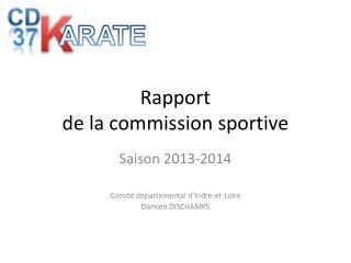 Rapport  de la commission sportive