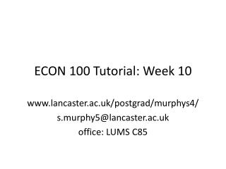 ECON 100 Tutorial: Week 10