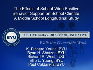 K. Richard Young, BYU Ryan H. Shatzer, BYU Richard P. West, USU Ellie L. Young, BYU