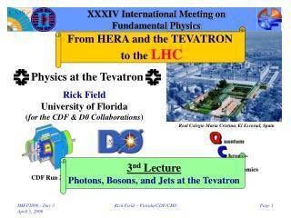XXXIV International Meeting on Fundamental Physics