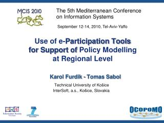 Use of e- Participation Tools  for Support of  Policy Modelling  at Regional Level