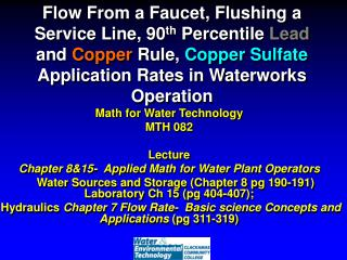 Math for Water Technology MTH 082 Lecture  Chapter 8&15-  Applied Math for Water Plant Operators
