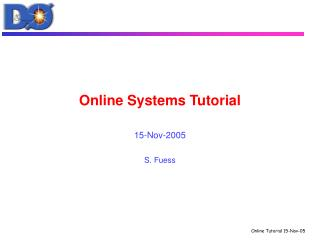 Online Systems Tutorial