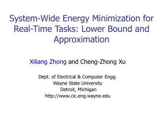 System-Wide Energy Minimization for Real-Time Tasks: Lower Bound and Approximation