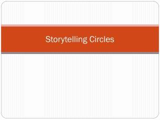 Storytelling Circles