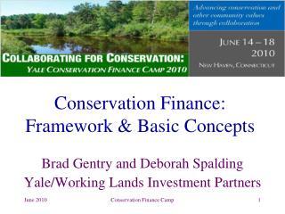 Conservation Finance: Framework & Basic Concepts