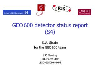 GEO 600 detector status report (S4)