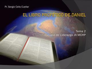 El Libro profético de daniel