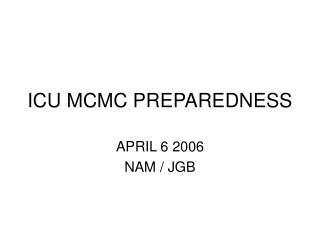 ICU MCMC PREPAREDNESS