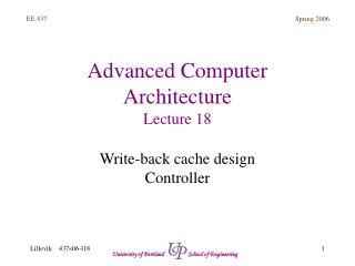 Advanced Computer Architecture Lecture 18