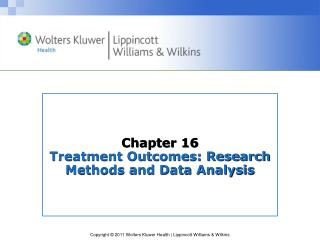 Chapter 16 Treatment Outcomes: Research Methods and Data Analysis
