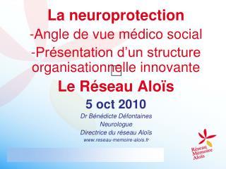 La neuroprotection -Angle de vue m�dico social