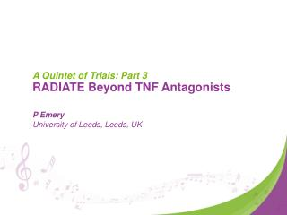 A Quintet of Trials: Part 3 RADIATE Beyond TNF Antagonists