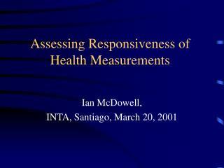 Assessing Responsiveness of Health Measurements