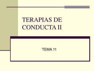 TERAPIAS DE CONDUCTA II