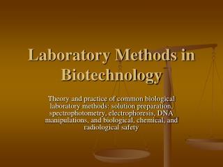 Laboratory Methods in Biotechnology