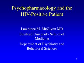 Psychopharmacology and the HIV-Positive Patient
