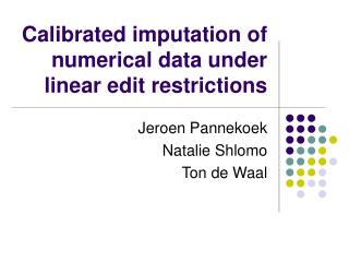 Calibrated imputation of numerical data under linear edit restrictions