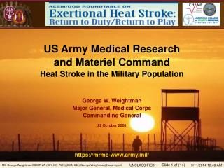 US Army Medical Research  and Materiel Command  Heat Stroke in the Military Population
