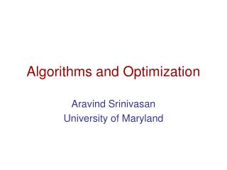 Algorithms and Optimization