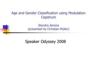 Speaker Odyssey 2008