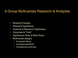 2-Group Multivariate Research & Analyses