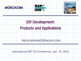 SIP Development: Products and Applications