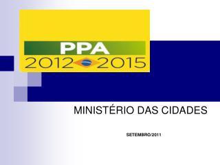 MINISTÉRIO DAS CIDADES SETEMBRO/2011