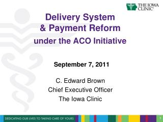 Delivery System  & Payment Reform under the ACO Initiative