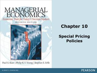 Chapter 10 Special Pricing Policies