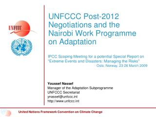 UNFCCC Post-2012 Negotiations and the Nairobi Work Programme on Adaptation