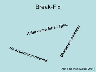 Break-Fix