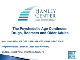 The Psychedelic Age Continues: Drugs, Boomers and Older Adults