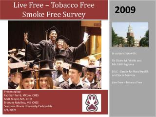 Live Free – Tobacco Free Smoke Free Survey