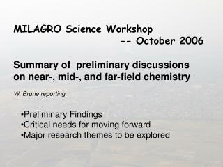 MILAGRO Science Workshop   				    -- October 2006