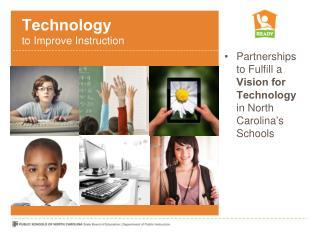 Technology  to Improve Instruction