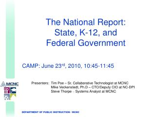 The National Report: State, K-12, and  Federal Government
