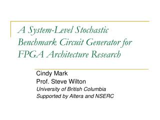 A System-Level Stochastic Benchmark Circuit Generator for FPGA Architecture Research