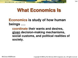 What Economics Is