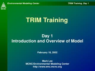 TRIM Training