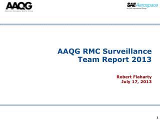 AAQG RMC Surveillance Team Report 2013