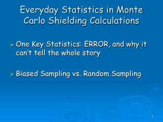 Everyday Statistics in Monte Carlo Shielding Calculations
